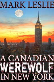 A_canadian_werewolf_in_new_york_cover_final
