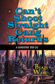 Can't_shoot_straight_gang_returns_cover_final