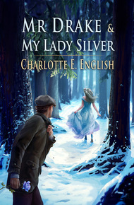 Mr_drake_and_my_lady_silver_cover_final