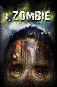 Hugh_howey_-_i_zombie