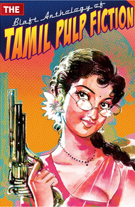 The_blaft_anthology_of_tamil_pulp_fiction_cover_final