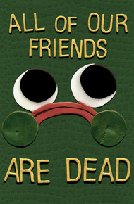 All_of_our_friends_are_dead_cover_final