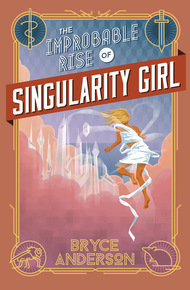 The_improbable_rise_of_singularity_girl_cover_final
