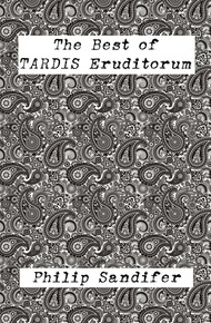 The_best_of_tardis_eruditorum_-_philip_sandifer_cover_final