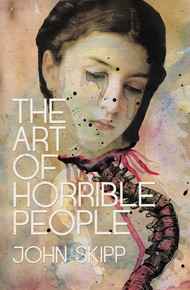 The_art_of_horrible_people_cover_final