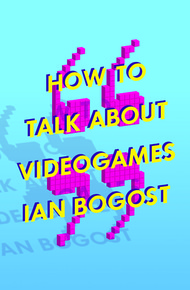 How_to_talk_about_videogames_cover_final