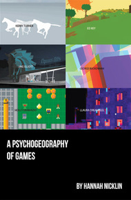 A_psychogeography_of_games_cover_final